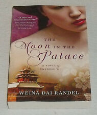 The Moon In The Palace Book SIGNED Autographed By Weina Dai Randel NEW Paperback