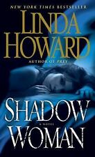 Shadow Woman by Linda Howard (2013, Paperback)