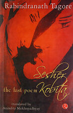 Sesher Kobita: The Last Poem Rabinddranath Tagore