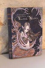 La menace des Elfes Noirs - Gridarvol Boris Lambert - Illustrations