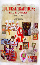 NEW The Cultural Traditions Dictionary by Gary Law