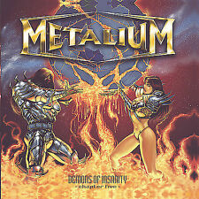 Demons of Insanity: Chapter Five by Metalium (CD, May-2005, Crash Music, Inc.)