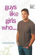 Guys Like Girls Who . . . (Revolve Books)