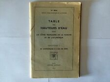 TABLE HAUTEURS D'EAU POUR COTES FRANCAISES 1967 MANCHE ATLANTIQUE FASC 1 MAREE