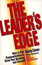 The Leader's Edge : How to Use Communication to Grow Your Business First Edition
