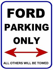 """""""Ford Parking Only - All Others will Be Towed"""" 9 x 11.5 Laminated Funny Sign"""