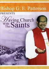 G.E. Patterson: Having Church with the Saints (2007, REGION 1 DVD New)