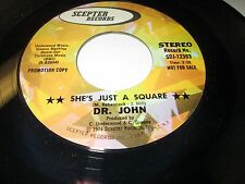 "DR JOHN She's Just a Square 45 7"" NM US SCEPTER PROMO SWAMP ROCK"
