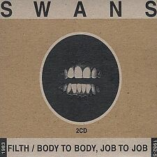 Filth/Body to Body, Job to Job by Swans (CD, Mar-2000, 2 Discs, Young God)