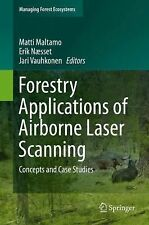 Forestry Applications of Airborne Laser Scanning : Concepts and Case Studies...
