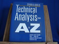 Technical Analysis from A to Z : Covers Every Trading Tool... from the...
