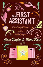 THE FIRST ASSISTANT : CLARE NAYLOR & MIMI HARE  (NEW) FREE P&P