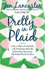 Pretty in Plaid : A Life, a Witch, and a Wardrobe, or, the Wonder Years Before t