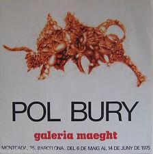 BURY POL AFFICHE 1975 GALERIE MAEGHT EXCELLENT ÉTAT POSTER