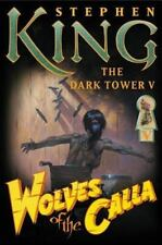 The Dark Tower: Wolves of the Calla Bk. 5 by Stephen King (2003, Hardcover)