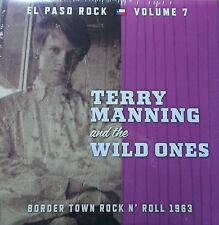 El Paso Rock Volume 7 - Terry Manning And The Wild Ones LP Norton Bobby Fuller