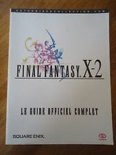 GUIDE OFFICIEL *** FINAL FANTASY X-2  10 *** SQUARESOFT COMPLET RPG FR