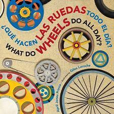 ¿Qué Hacen las Ruedas Todo el Día? by April Jones Prince (2013, Board Book)