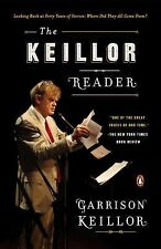 The Keillor Reader: Looking Back at Forty Years of Stories: Where Did They All C