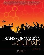 Transformacion de Ciudad: Transformacion de Ciudad : Version Equipo by J....