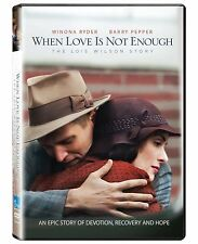 NEW - When Love Is Not Enough: The Lois Wilson Story
