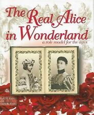 The Real Alice in Wonderland: A Role Model for the Ages-ExLibrary