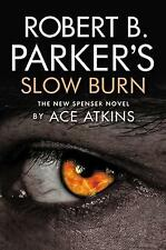 Robert B. Parker's Slow Burn by Ace Atkins (Paperback, 2017)