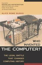 Who Invented the Computer? The Legal Battle That Changed Computing His-ExLibrary