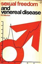 Sexual Freedom and Venereal Disease (Contemporary Issues)