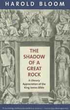 The Shadow of a Great Rock : A Literary Appreciation of the King James Bible...