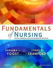 Fundamentals of Nursing : Active Learning for Collaborative Practice by Lynne...