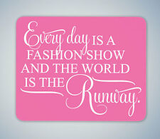 RUNWAY FAMOUS QUOTE ANY COLOUR MOUSE MAT MOUSE PAD COMPUTER PC GAMING GIFT