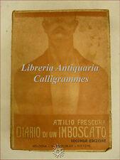 WWI: Attilio Frescura, DIARIO DI UN IMBOSCATO 1920 Oberosler Carso Caporetto
