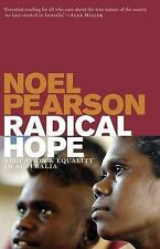 Radical Hope by Noel Pearson (Paperback, 2011)