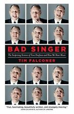 Bad Singer: The Surprising Science of Tone Deafness and How We Hear-ExLibrary