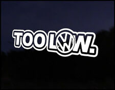 Too Low VW Camper Bus Transporter Golf Polo Beetle Bug Euro Vinyl Decal Sticker