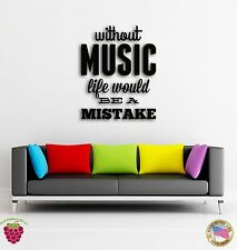 Wall Sticker Quotes Words Inspire Without Music Life Would Be Mistake z1496