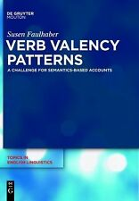 2011-04-18, Verb Valency Patterns: A Challenge for Semantics-Based Accounts (Top