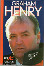 Graham Henry : The X Factor by Bob Howitt (Hardback 1999)