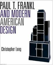 Paul T. Frankl and Modern American Design, United States, Artists, A-Z, Furnitur