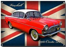 VAUXHALL CRESTA PA METAL SIGN,CLASSIC VAUXHALL CARS,1960'S VINTAGE VAUXHALL CAR.