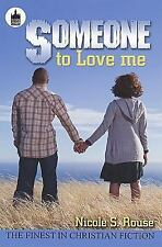Someone To Love Me (Urban Christian)-ExLibrary
