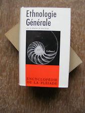 Ethnologie Générale Editions Gallimard Collection La Pléiade