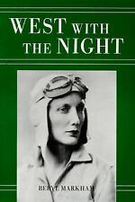 West with the Night by Beryl Markham (1982, Paperback, Reprint)