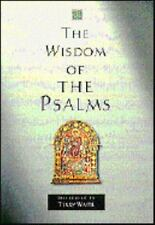 The Wisdom of the Psalms (The Wisdom series) Wright, Tom Hardcover