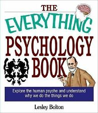 The Everything Psychology Book: Lynda L. Warwick, Ph.D., and Lesley Bolton