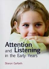 Attention and Listening in the Early Years by Sharon Garforth -session workbook