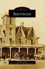 Brentwood by Carol A. Jensen and East Contra Costa Historical Society (2008,...