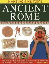 Hands-On History! Ancient Rome: Step into the time of the Roman Empire, with 15
