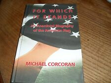 For Which It Stands by Michael Corcoran Large Print Save w/Combined Shipping!